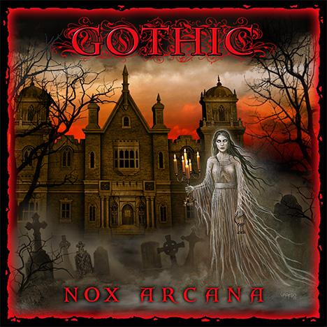 Nox Arcana: GOTHIC